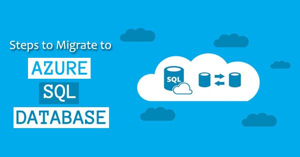Steps to Migrate Azure SQL Database
