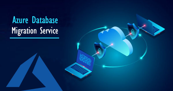 Azure Database Migration Service