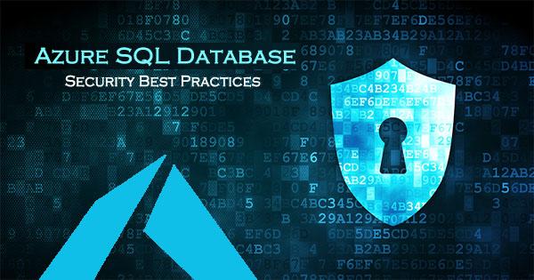 Azure SQL Database Security Best Practices